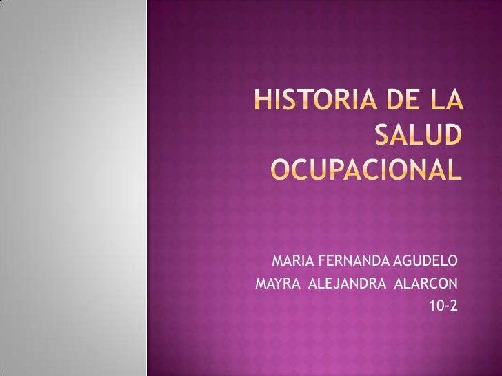 MARIA FERNANDA AGUDELOMAYRA ALEJANDRA ALARCON                     10-2