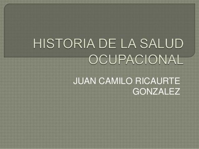 JUAN CAMILO RICAURTE           GONZALEZ