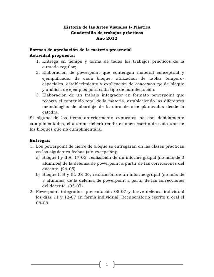 Historia de las Artes Visuales I- Plástica                   Cuadernillo de trabajos prácticos                            ...