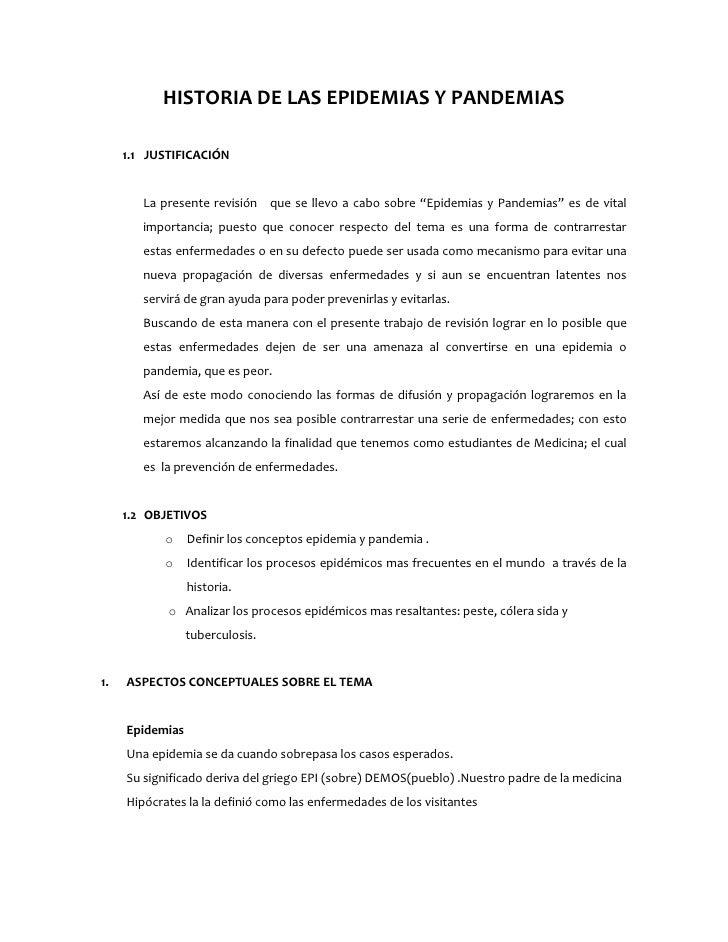 """HISTORIA DE LAS EPIDEMIAS Y PANDEMIAS     1.1 JUSTIFICACIÓN        La presente revisión que se llevo a cabo sobre """"Epidemi..."""