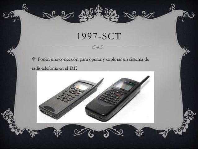 1997-SCT   Ponen una concesión para operar y explorar un sistema de  radiotelefonía en el D.F.