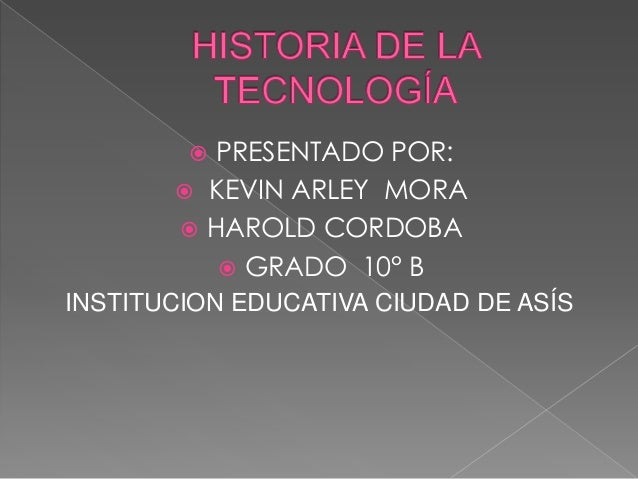  PRESENTADO POR:        KEVIN ARLEY MORA        HAROLD CORDOBA           GRADO 10° BINSTITUCION EDUCATIVA CIUDAD DE ASÍS