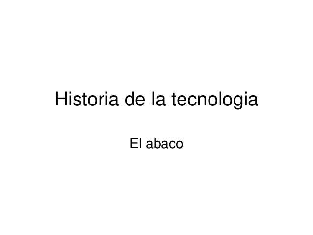 Historia de la tecnologia El abaco
