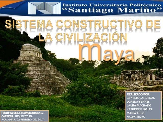 Historia De La Tegnologia Arquitectura Maya