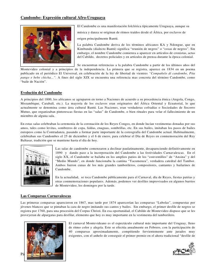 Candombe: Expresión cultural Afro-Uruguaya                                        El Candombe es una manifestación folclór...