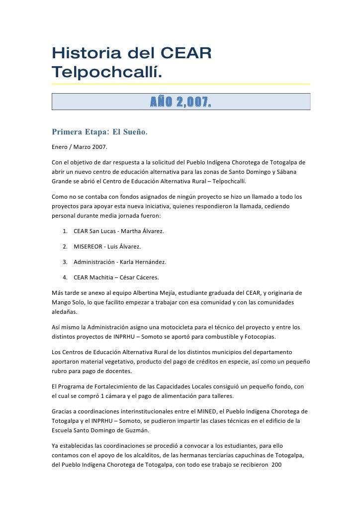 Historia del CEAR Telpochcallí.                                     AÑO 2,007.  Primera Etapa: El Sueño. Enero / Marzo 200...