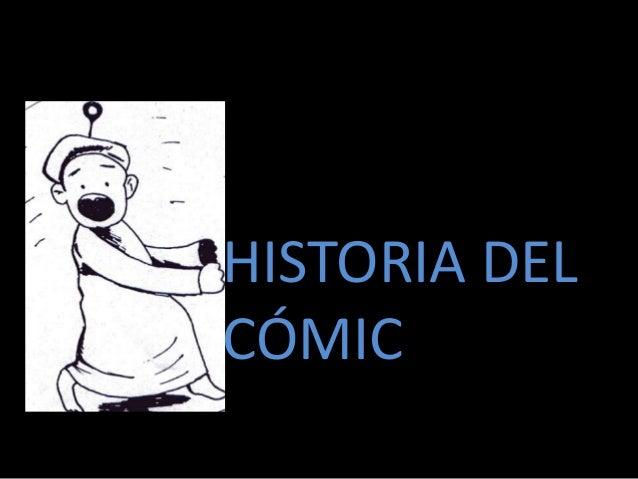 HHISTORIA DELCÓMIC