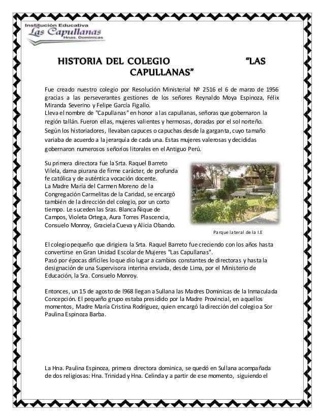"""HISTORIA DEL COLEGIO """"LAS CAPULLANAS"""" Fue creado nuestro colegio por Resolución Ministerial Nº 2516 el 6 de marzo de 1956 ..."""