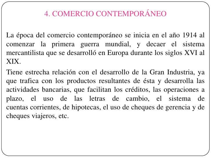 Historia del comercio for Caracteristicas del contemporaneo