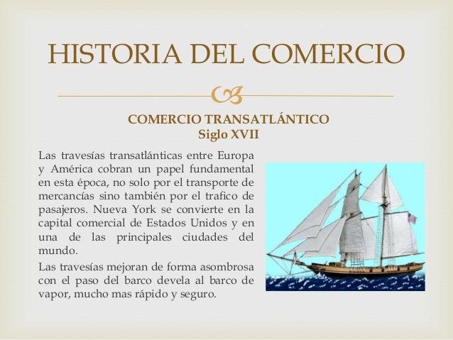 Historia del comercio for Que es el comercio interior