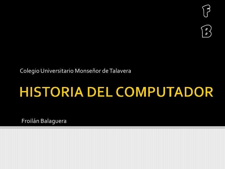 Colegio Universitario Monseñor de TalaveraFroilán Balaguera