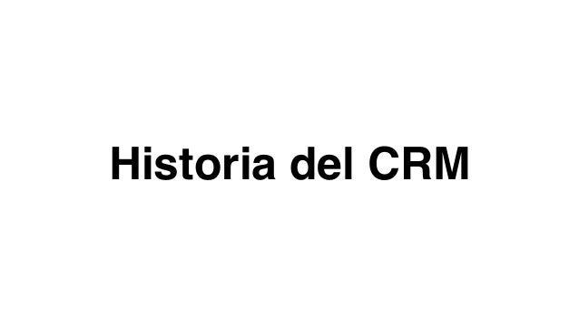 Historia del CRM