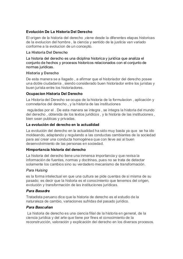 Evolución De La Historia Del Derecho El origen de la historia del derecho ,viene desde la diferentes etapas historicas de ...