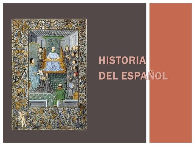 HISTORIADEL ESPAÑOL