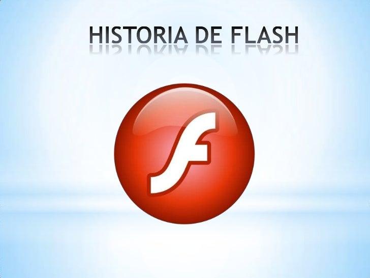 Que es FlashFlash es una tecnología para crear animacionesgráficas vectoriales independientes del navegador yque necesitan...