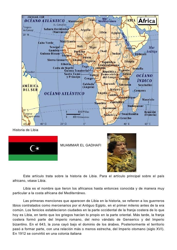 Historia de Libia                                  MUAMMAR EL GADHAFI            Este artículo trata sobre la historia de ...