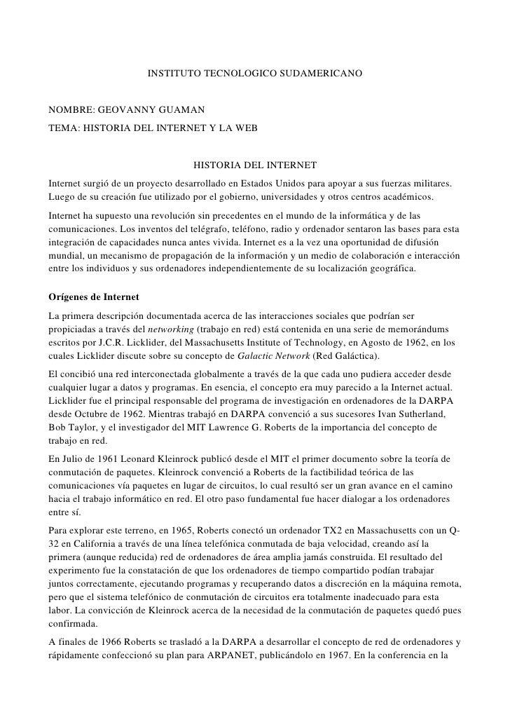 INSTITUTO TECNOLOGICO SUDAMERICANO   NOMBRE: GEOVANNY GUAMAN TEMA: HISTORIA DEL INTERNET Y LA WEB                         ...