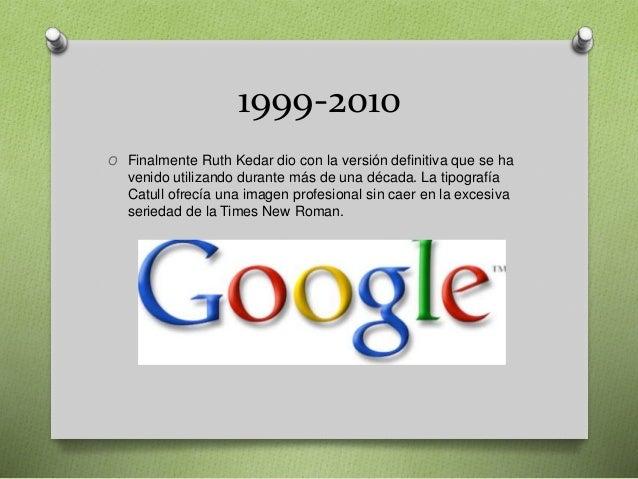 1999-2010 O Finalmente Ruth Kedar dio con la versión definitiva que se ha venido utilizando durante más de una década. La ...