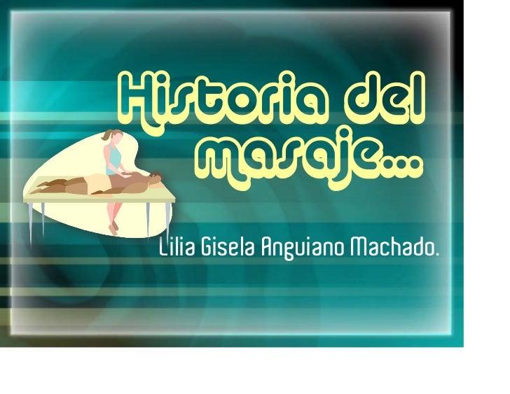 Lilia Gisela Anguiano Machado.