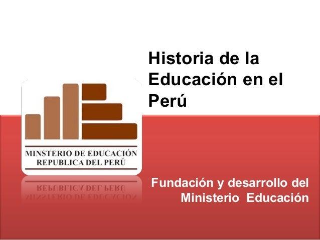 Historia del ministerio de educaci n per for La pagina del ministerio