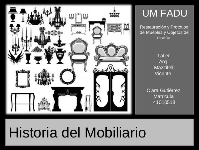 Historia del Mobiliario Clara Gutierrez