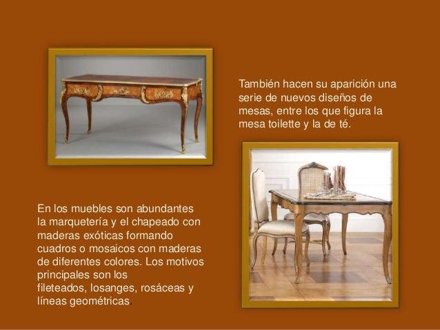 También hacen su aparición una serie de nuevos diseños de mesas, entre los que figura la mesa toilette y la de té. En los ...