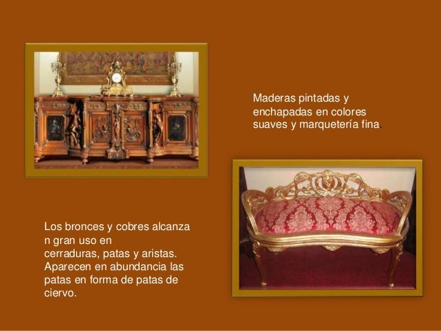 Los bronces y cobres alcanza n gran uso en cerraduras, patas y aristas. Aparecen en abundancia las patas en forma de patas...