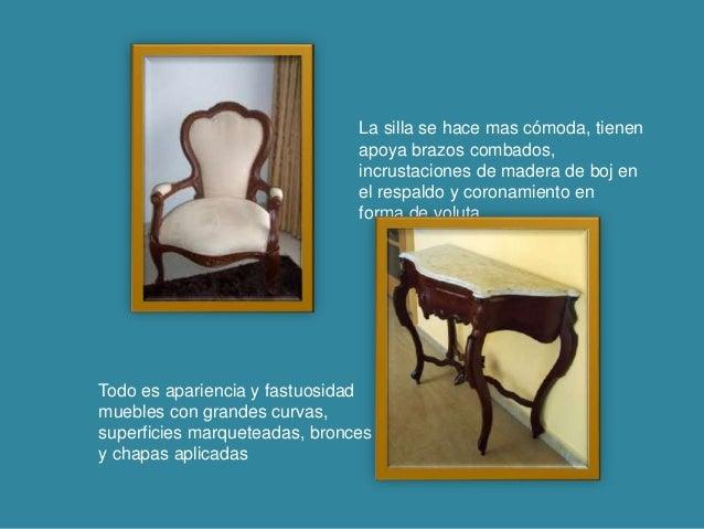 La silla se hace mas cómoda, tienen apoya brazos combados, incrustaciones de madera de boj en el respaldo y coronamiento e...