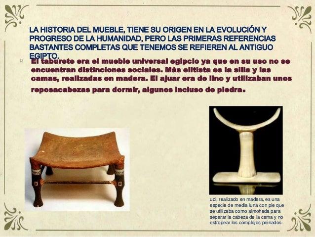 Historia del mueble antiguo i - El mundo del mueble ...