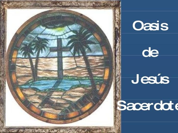 Oasis de Jesús Sacerdote