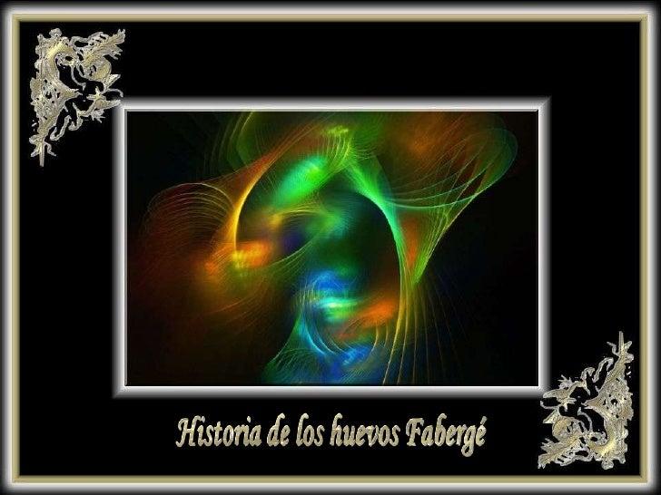 Historia de los huevos Fabergé<br />