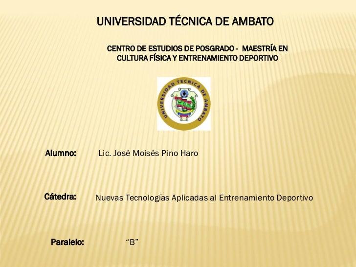 UNIVERSIDAD TÉCNICA DE AMBATO               CENTRO DE ESTUDIOS DE POSGRADO - MAESTRÍA EN                 CULTURA FÍSICA Y ...
