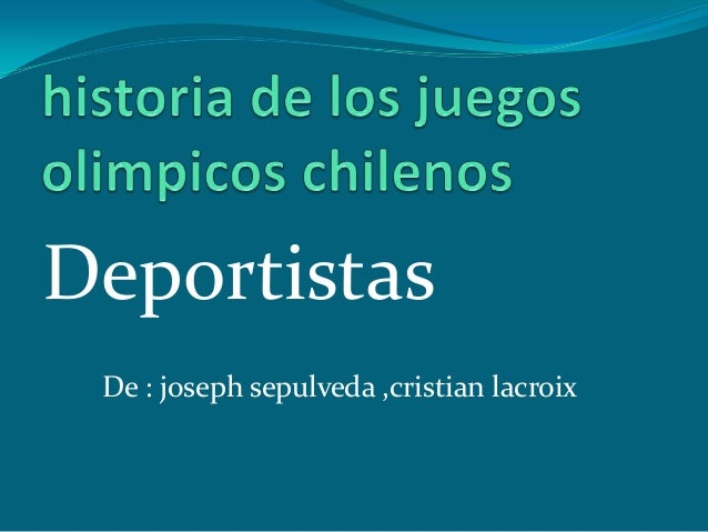 Deportistas De : joseph sepulveda ,cristian lacroix