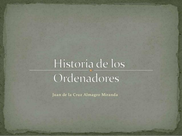 Juan de la Cruz Almagro Miranda