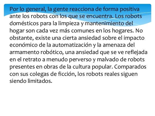 Etimología El gran público conoció la palabra robot através de la obra R.U.R. (Rossums Universal Robots)del dramaturgo che...