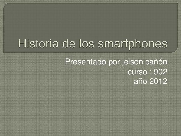 Presentado por jeison cañón                 curso : 902                   año 2012