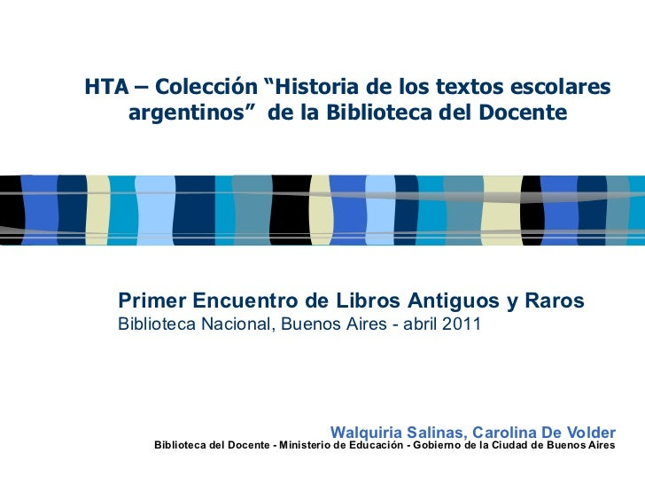 """HTA – Colección """"Historia de los textos escolares argentinos""""  de la Biblioteca del Docente Walquiria Salinas, Carolina De..."""