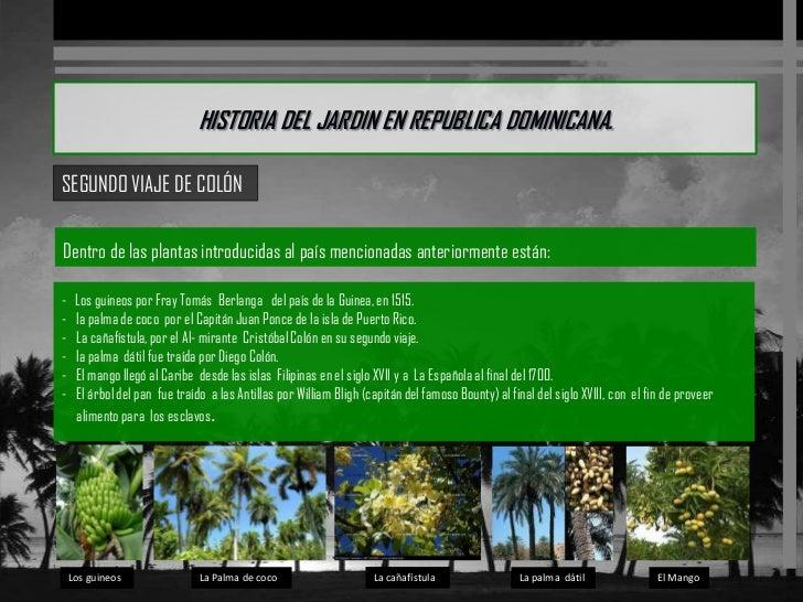 Historia del jardin en republica dominicana y puerto rico for Al jardin de la republica