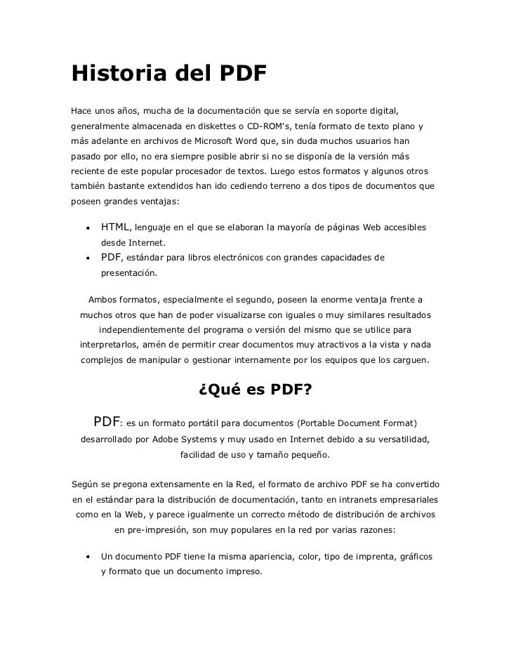 Historia del PDFHace unos años, mucha de la documentación que se servía en soporte digital, generalmente almacenada en dis...