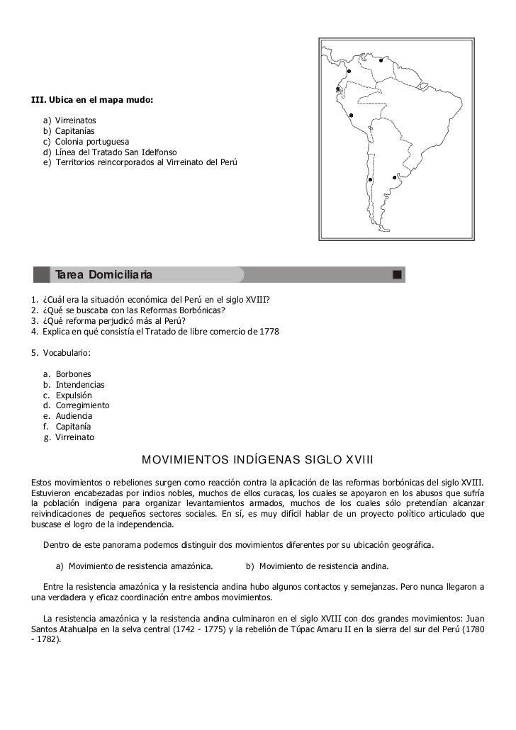 III. Ubica en el mapa mudo:   a)   Virreinatos   b)   Capitanías   c)   Colonia portuguesa   d)   Línea del Tratado San Id...