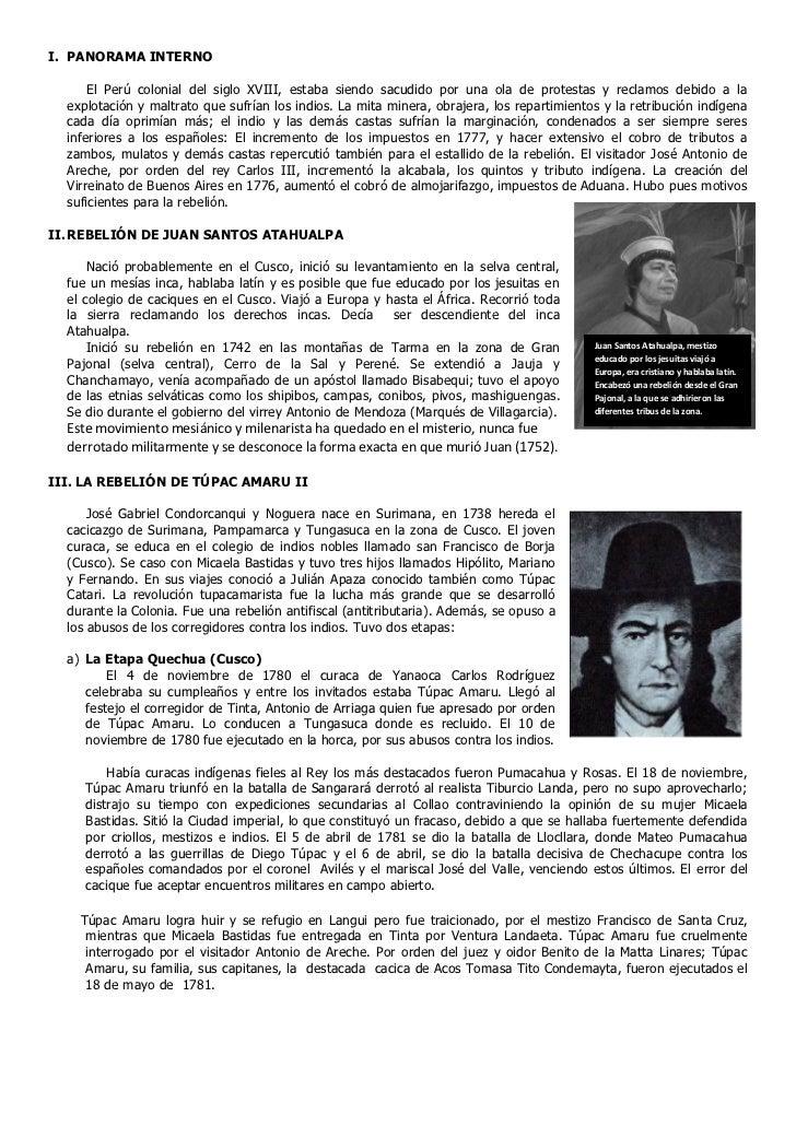 I. PANORAMA INTERNO      El Perú colonial del siglo XVIII, estaba siendo sacudido por una ola de protestas y reclamos debi...