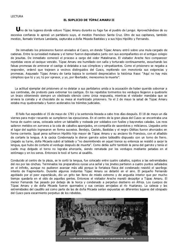 LECTURA                                        EL SUPLICIO DE TÚPAC AMARU II   Uno de los lugares donde estuvo Túpac Amaru...
