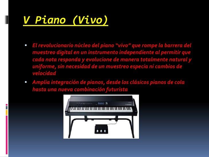 """V Piano (Vivo)<br />El revolucionario núcleo del piano """"vivo"""" que rompe la barrera del muestreo digital en un instrumento ..."""