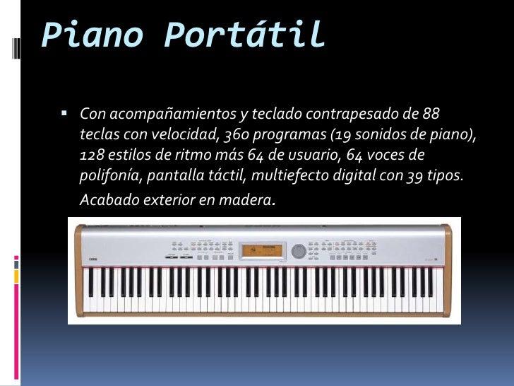 Piano Portátil <br />Con acompañamientos y teclado contrapesado de 88 teclas con velocidad, 360 programas (19 sonidos de p...