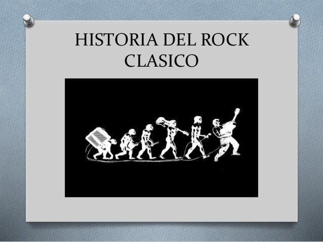 Historia del rock clasico for Espectaculo historia del rock