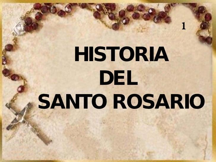 1 HISTORIA DEL  SANTO ROSARIO
