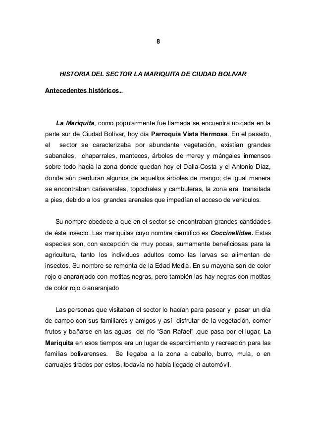 8 HISTORIA DEL SECTOR LA MARIQUITA DE CIUDAD BOLIVAR Antecedentes históricos. La Mariquita, como popularmente fue llamada ...