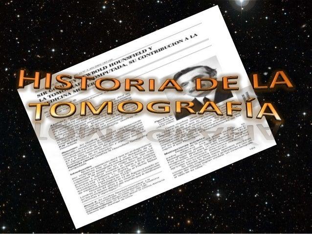 Los primeros fundamentos detomografía fueron establecidos en elaño 1917, por el matemático austriacoJ. Radón, quien probó ...