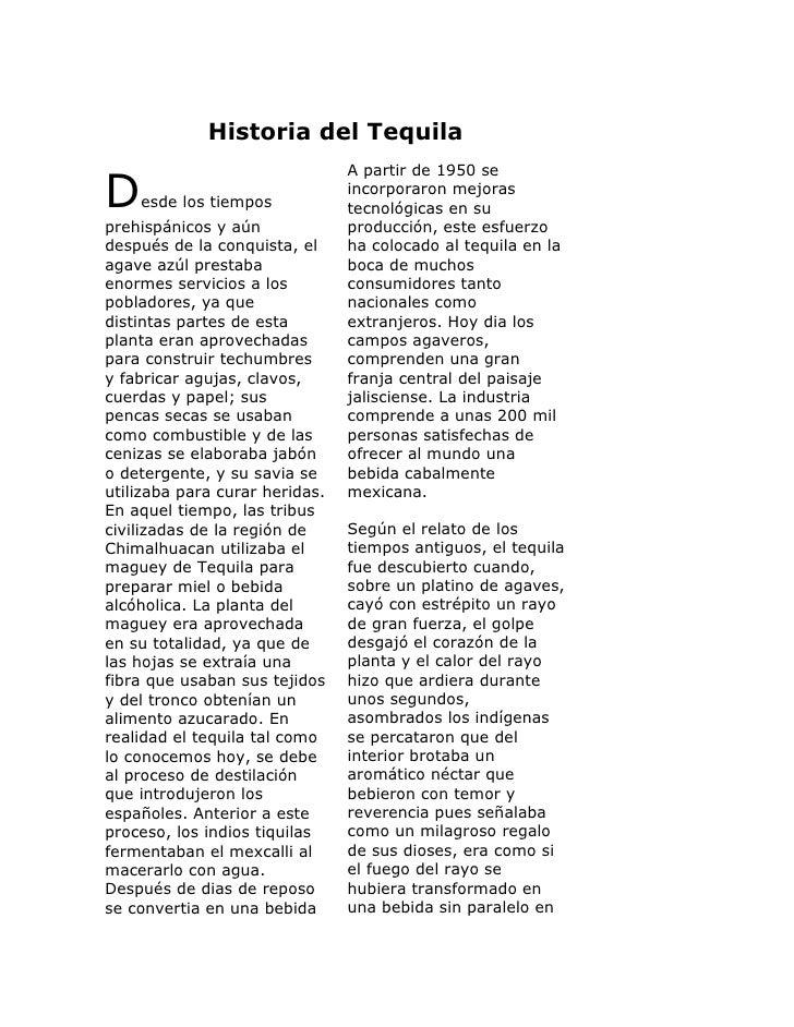 Historia del TequilaDesde los tiempos prehispánicos y aún después de la conquista, el agave azúl prestaba enormes servicio...