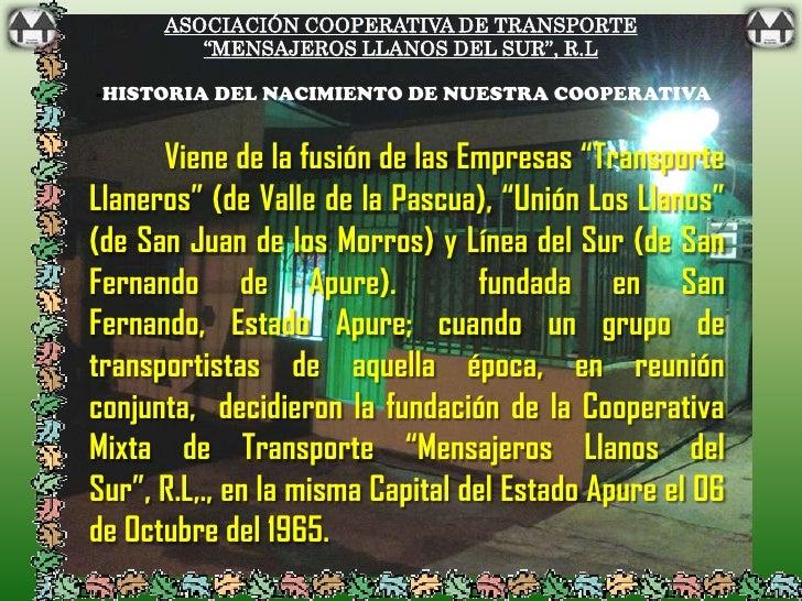 """ASOCIACIÓN COOPERATIVA DE TRANSPORTE         """"MENSAJEROS LLANOS DEL SUR"""", R.L-HISTORIA DEL NACIMIENTO DE NUESTRA COOPERATI..."""